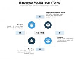 Employee Recognition Works Ppt Powerpoint Presentation Model Diagrams Cpb