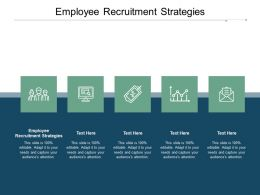 Employee Recruitment Strategies Ppt Powerpoint Presentation Slides Skills Cpb
