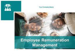 Employee Remuneration Management Powerpoint Presentation Slides