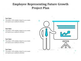 Employee Representing Future Growth Project Plan