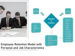 Employee Retention Model With Personal And Job Characteristics