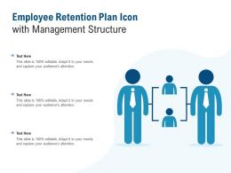 Employee Retention Plan Icon With Management Structure