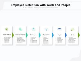 Employee Retention With Work And People