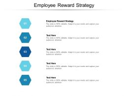 Employee Reward Strategy Ppt Powerpoint Presentation Professional Examples Cpb