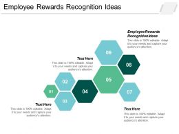 Employee Rewards Recognition Ideas Ppt Powerpoint Presentation Icon Graphics Tutorials Cpb