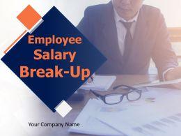 Employee Salary Break Up Powerpoint Presentation Slides
