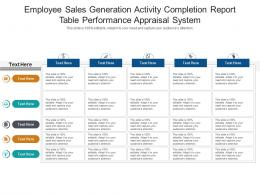 Employee Sales Generation Activity Completion Report Table Performance Appraisal System Infographic Template