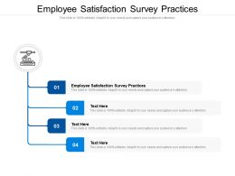 Employee Satisfaction Survey Practices Ppt Powerpoint Presentation Infographic Template Introduction Cpb