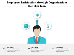 Employee Satisfaction Through Organizations Benefits Icon