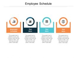 Employee Schedule Ppt Powerpoint Presentation Infographics Visual Aids Cpb