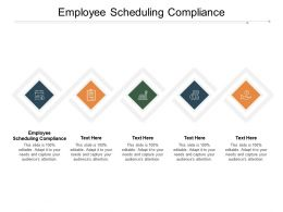 Employee Scheduling Compliance Ppt Powerpoint Presentation Gallery Elements Cpb