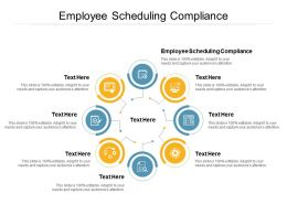 Employee Scheduling Compliance Ppt Powerpoint Presentation Ideas Tips Cpb