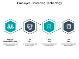Employee Screening Technology Ppt Powerpoint Presentation Summary Demonstration Cpb