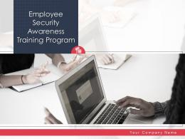 Employee Security Awareness Training Program Powerpoint Presentation Slides