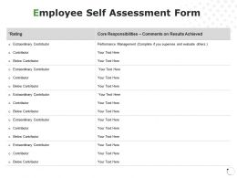 Employee Self Assessment Form Performance Management Core Responsibilities Ppt Powerpoint Presentation