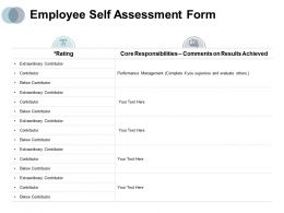 Employee Self Assessment Form Rating Contributor Ppt Powerpoint Presentation Ideas