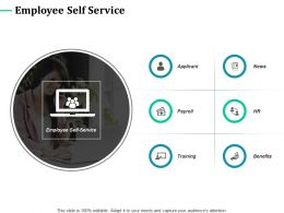 Employee Self Service Applicant Training Ppt Powerpoint Presentation Styles Influencers