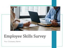 Employee Skills Survey Assessment Organizational Analyze Communication Management