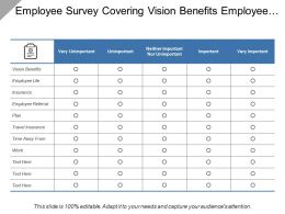 Employee Survey Covering Vision Benefits Employee Life Insurance Travel