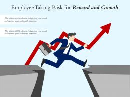 Employee Taking Risk For Reward And Growth