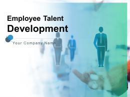 Employee Talent Development Powerpoint Presentation Slides
