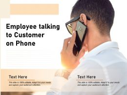 Employee Talking To Customer On Phone