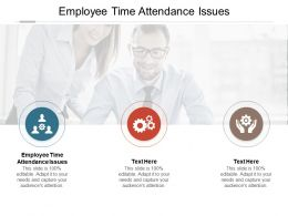 Employee Time Attendance Issues Ppt Powerpoint Presentation Infographic Template Cpb