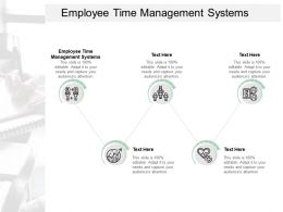 Employee Time Management Systems Ppt Powerpoint Presentation Layouts Examples Cpb