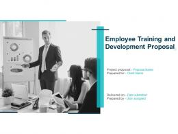 Employee Training And Development Proposal Powerpoint Presentation Slides