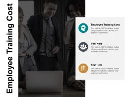 Employee Training Cost Ppt Powerpoint Presentation Gallery Ideas Cpb