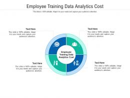 Employee Training Data Analytics Cost Ppt Powerpoint Images Cpb