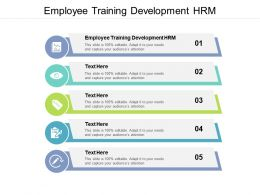 Employee Training Development HRM Ppt Powerpoint Presentation Ideas Cpb