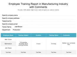Employee Training Report In Manufacturing Industry With Comments