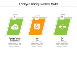 Employee Training Test Data Model Ppt Powerpoint Presentation Outline Layouts Cpb