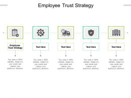 Employee Trust Strategy Ppt Powerpoint Presentation Gallery Graphics Cpb