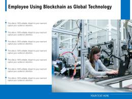 Employee Using Blockchain As Global Technology