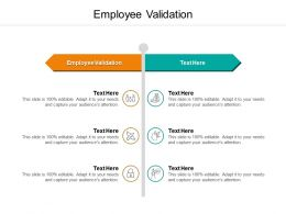 Employee Validation Ppt Powerpoint Presentation Show Tips Cpb