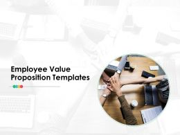Employee Value Proposition Ppt Infographics Deck