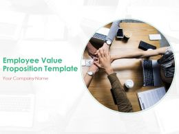 Employee Value Proposition Template Powerpoint Presentation Slides