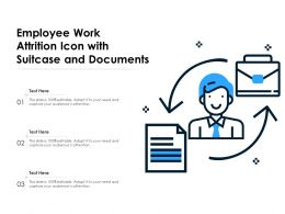 Employee Work Attrition Icon With Suitcase And Documents