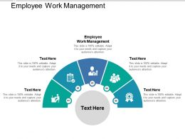 Employee Work Management Ppt Powerpoint Presentation Slides Outfit Cpb