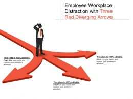Employee Workplace Distraction With Three Red Diverging Arrows