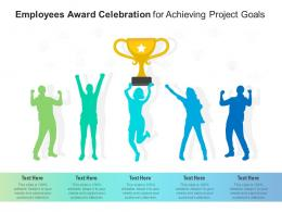 Employees Award Celebration For Achieving Project Goals Infographic Template