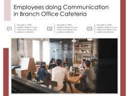 Employees Doing Communication In Branch Office Cafeteria