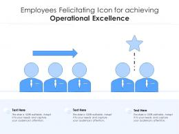 Employees Felicitating Icon For Achieving Operational Excellence