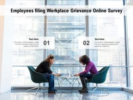 Employees Filing Workplace Grievance Online Survey