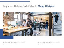 Employees Helping Each Other In Happy Workplace