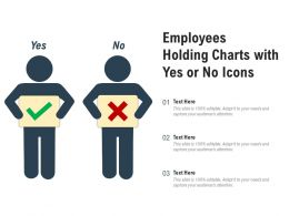 Employees Holding Charts With Yes Or No Icons
