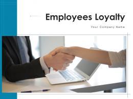 Employees Loyalty Emotional Intelligence Competitive Rewards Provide Authority