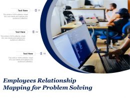 Employees Relationship Mapping For Problem Solving